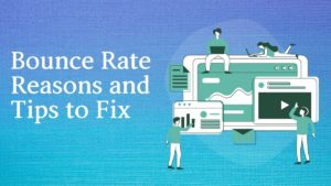 Bounce rate reasons and ways to fix it